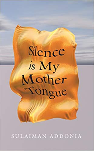 Silence is My Mother Tongue: (Paperback)