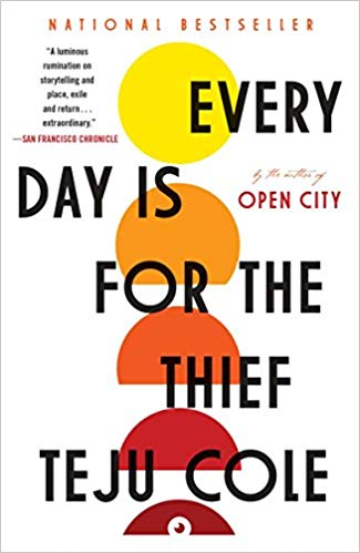 Every Day Is for the Thief: Fiction (Paperback)