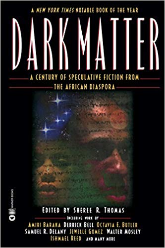 Dark Matter: A Century of Speculative Fiction from the African Diaspora (Paperback)