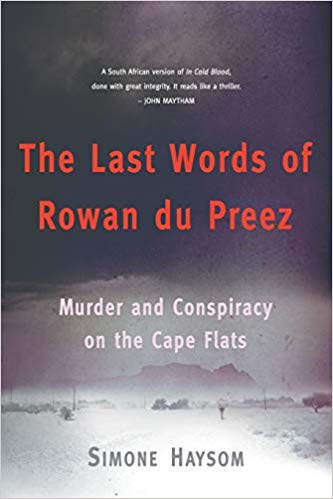 The Last Words of Rowan du Preez: Murder and Conspiracy on the Cape Flats (Paperback)