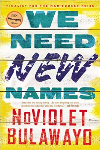 We Need New Names NoViolet Bulawayo Back Bay Books science fiction fiction science classic African novels African novels African history Africa international books international authors African authors bookworm Reading great books book club