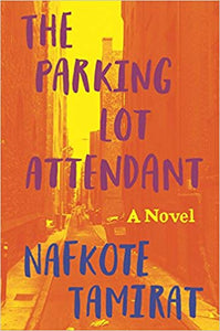 The Parking Lot Attendant: A Novel (Hardcover)