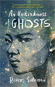 An Unkindness of Ghosts : (Paperback)