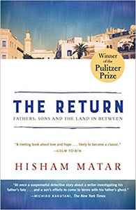 The Return Hisham Matar Random House Trade Paperbacks science fiction fiction science classic African novels African novels African history Africa international books international authors African authors bookworm Reading great books book club