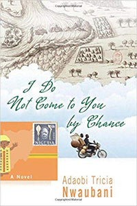 I Do Not Come to You by Chance: (Paperback)