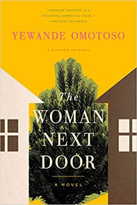 The Woman Next Door: A Novel (paperback)