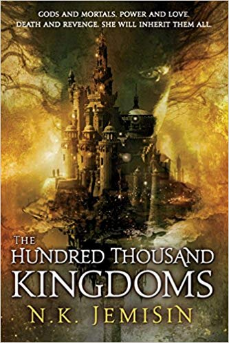 The Hundred Thousand Kingdoms: