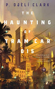 The Haunting of Tram Car 015 : (paperback)