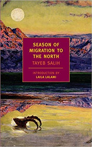 Season of Migration to the North: Introduction by LAILA LALAMI (paperback)