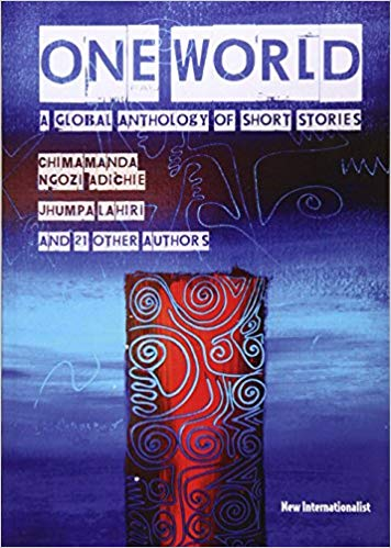 One World: A global anthology of short stories (paperback)