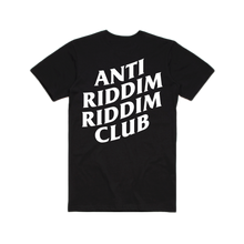 Load image into Gallery viewer, ANTI RIDDIM CLUB TEE (BLACK/WHITE)