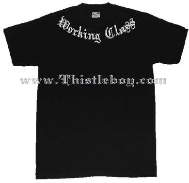 Working Class What Doesn't Kill Me Tee Shirt