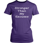 Stronger Than My Excuses Shirts