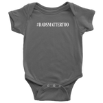 #DADSMATTERTOO Infants/Kids Clothing