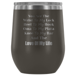 You Are The Wrist To My Lock Wine Tumbler