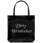 Dirty Wristlocker Tote Bag