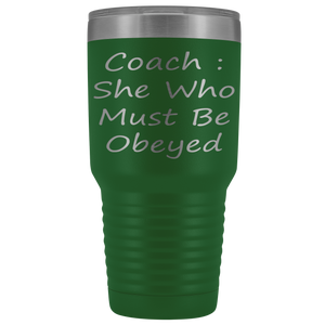 Coach She Who Must Be Obeyed