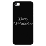 Dirty Wristlocker Cell Phone Cases