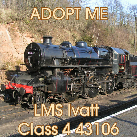Adopt an Engine - LMS Ivatt Class 4 43106 'The Flying Pig' Adoption Package