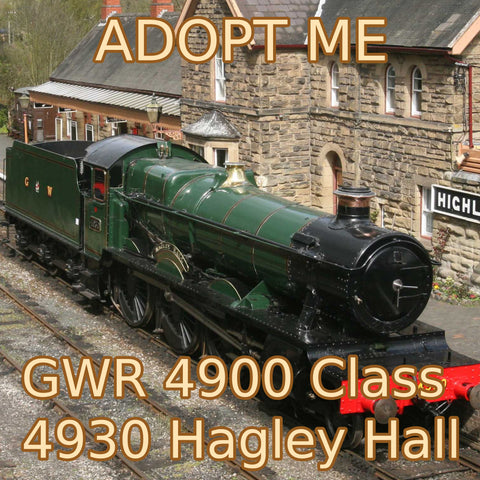 Adopt an Engine - GWR 4900 Class 4930 Hagley Hall Adoption Package