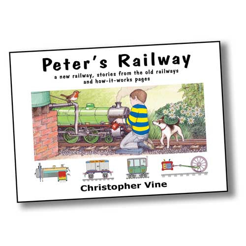 Peter's Railway - a new railway, stories from the old railways and how-it-works pages.