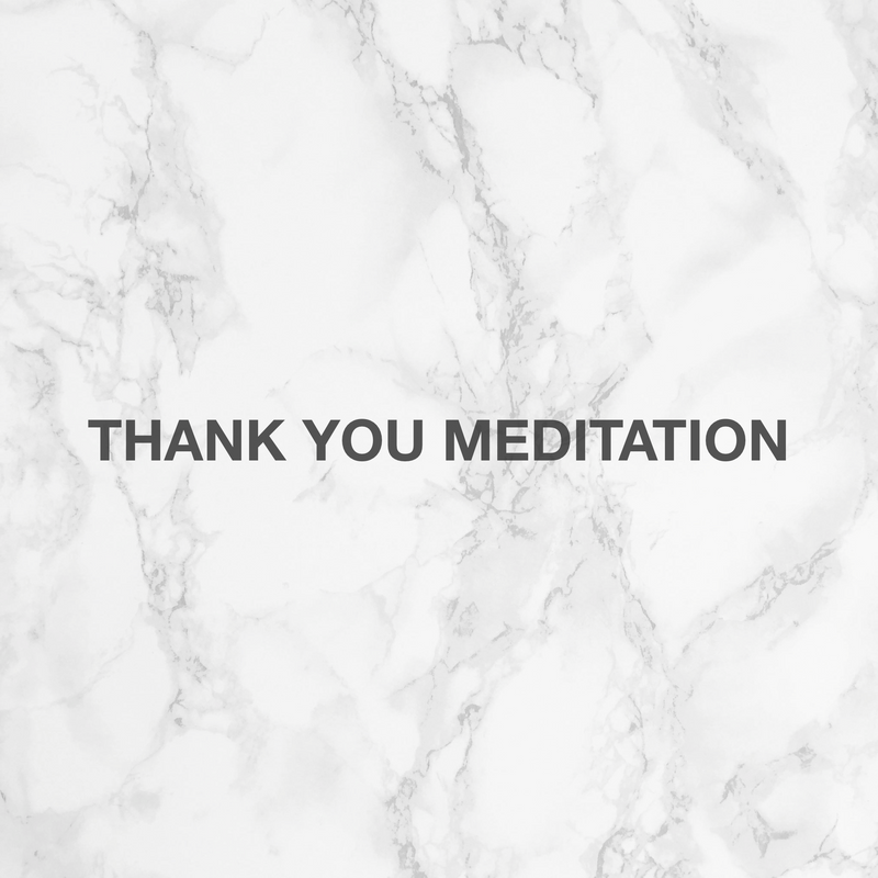 Thank You Meditation