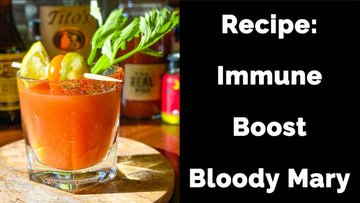 Recipe: Immune Boost Bloody Mary