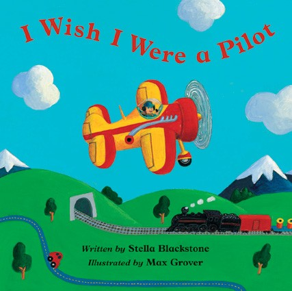 Barefoot Books I Wish I Were a Pilot