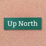 Green Up North Bumper Sticker