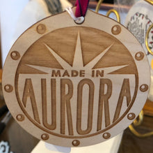 Load image into Gallery viewer, Made In Aurora Ornament