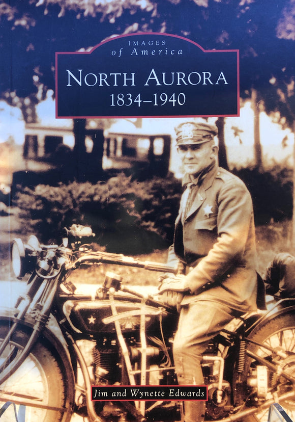 Images of America: North Aurora 1834-1940