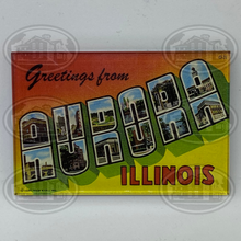 Load image into Gallery viewer, Greetings From Aurora, Illinois Magnet