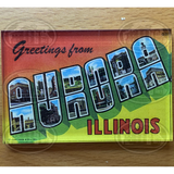 Greetings From Aurora, Illinois Magnet