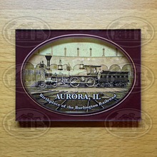 Load image into Gallery viewer, Aurora, Illinois Birthplace of the Burlington Railroad Magnet
