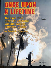 Load image into Gallery viewer, Once Upon a Lifetime: The Epic True Story of Corporal William Wesley Bennett, USMC by Brent A. Peterson