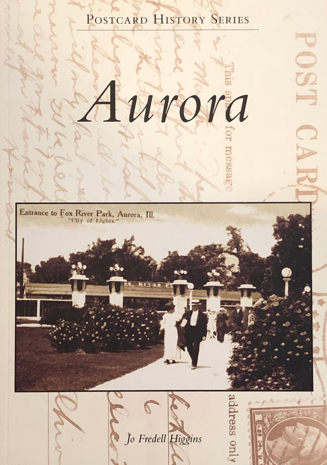 Postcard History Series: Aurora by Jo Fredell Higgins