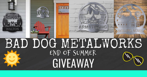 Bad Dog Metalworks End of Summer Facebook Giveaway