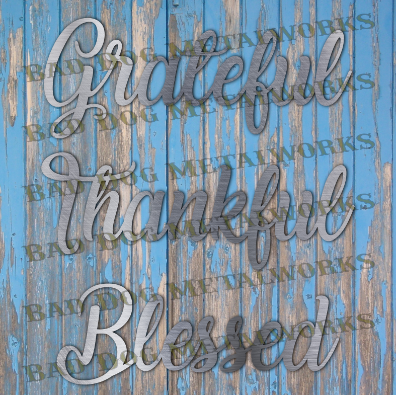 Grateful, Thankful, Blessed Script - Svg and Dxf