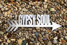 Load image into Gallery viewer, Gypsy Soul Arrow