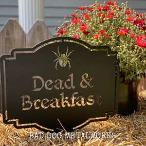 Dead and Breakfast Sign or Yard Stake