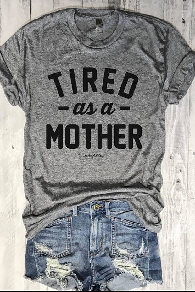 Tired As A Mother-T-shirt-Style Trolley