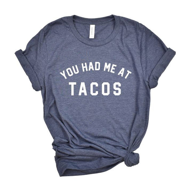 You Had Me At Tacos-T-shirt-Style Trolley