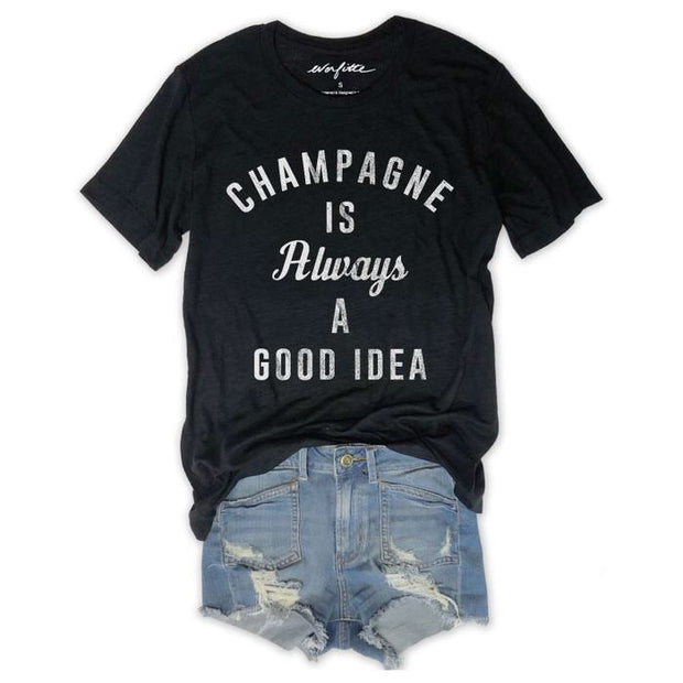 Champagne is always a good idea tee-Style Trolley