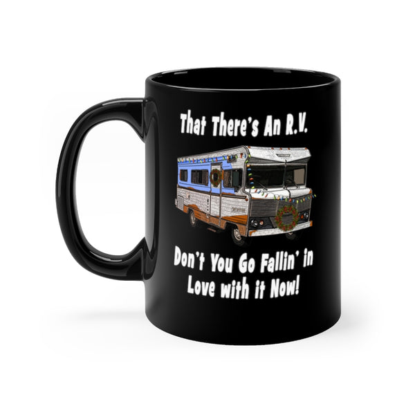 That There's an RV Cousin Eddie Camper MUG 11oz