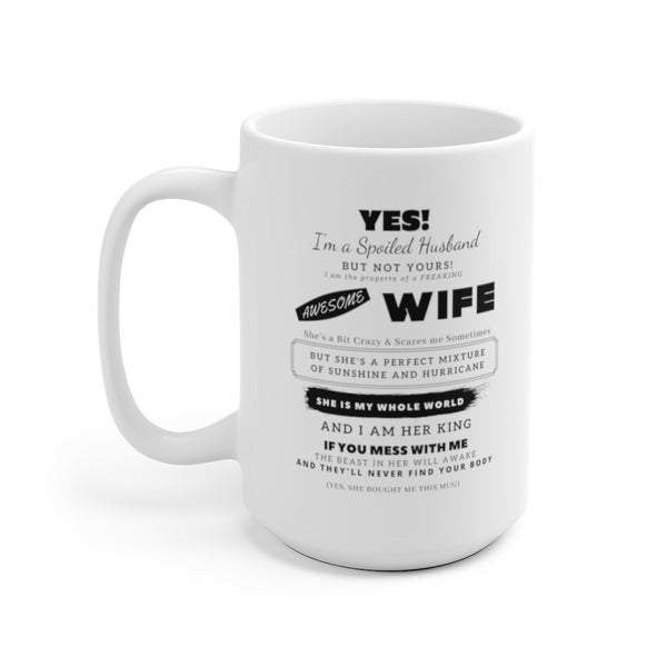 Spoiled Husband White Coffee Mug