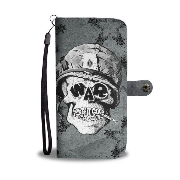 Skull War What Is It Good For - Wallet Phone Case
