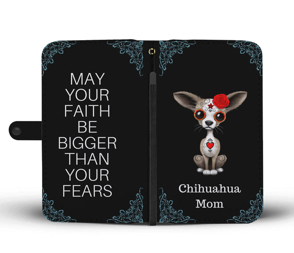 Chihuahua Mom - Wallet Phone Case