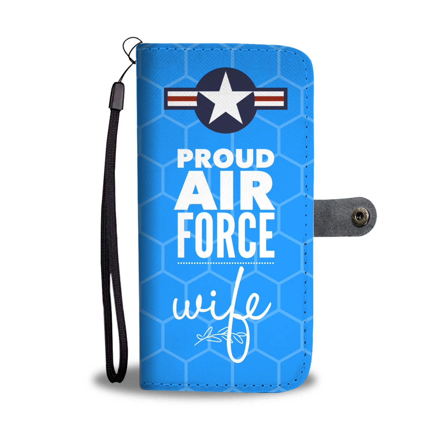 Proud Air Force Wife - Wallet Phone Case