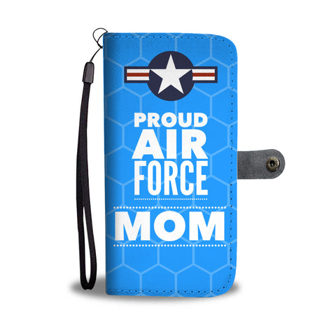 Proud Air Force Mom - Wallet Phone Case