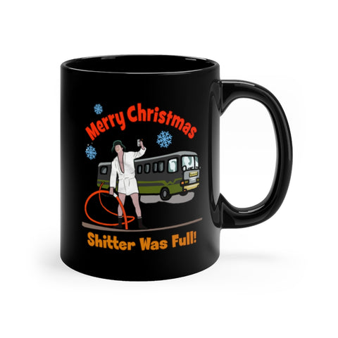 Merry Christmas Shitter Was Full Mug 11oz